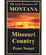 The Lost Treasures of Montana - Missouri Country ~ Lost & Buried Treasures - $17.95