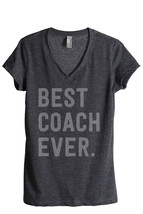 Thread Tank Best Coach Ever Women's Relaxed V-Neck T-Shirt Tee Charcoal - $24.99+