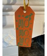 Ho Ho Ho Christmas Decoration - $1.00