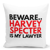 Throw Pillow Beaware Harvey Specter Is My Lawyer White Home Decor Pillow 16x16 - $28.49