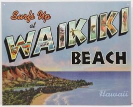 Waikiki Hawaii Surfs Up Paradise Island Beach Metal Sign - $16.95
