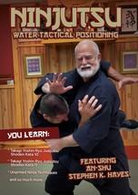 Ninjutsu Water Tactical Positioning DVD Stephen Hayes takagi yoshin ryu ... - $24.00