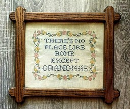 Finished Cross Stitch Sampler Theres No Place Like Home Except Grandmas ... - $28.98
