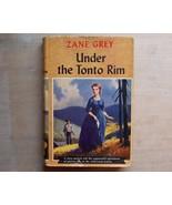 Zane Grey Under the Tonto Rim Gros?set and Dunl... - $7.00