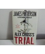 Book New Alex Crosss Trial by James Patterson Richard Dilall - $15.00