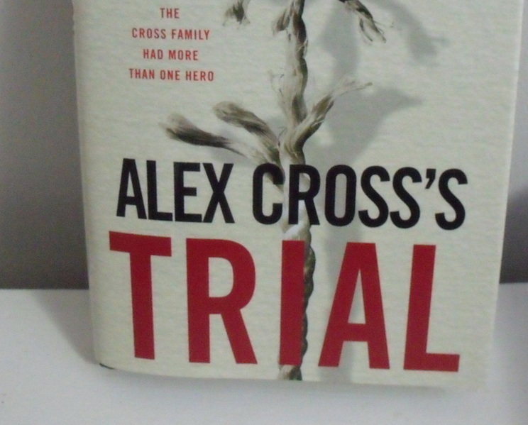 Book New Alex Crosss Trial by James Patterson Richard Dilall