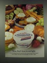 1991 Kraft Light Philadelphia Cream Cheese Ad - Now, thats how to eat light - $14.99