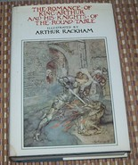 The Romance of King Arthur and His Knights of the Round Table 1977 HBDJ - $10.00