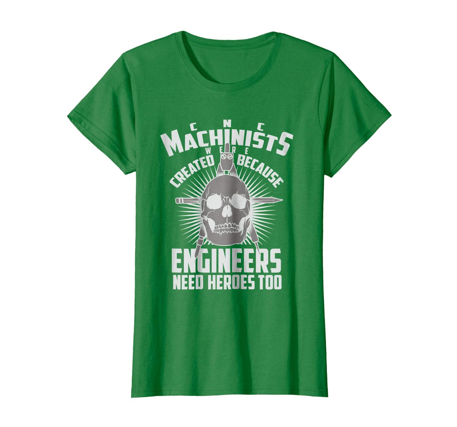 Brother Shirts - CNC Machinists Were Created - Engineers Need Heroes Shirt Wowen