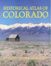 Historical Atlas of Colorado - $29.95