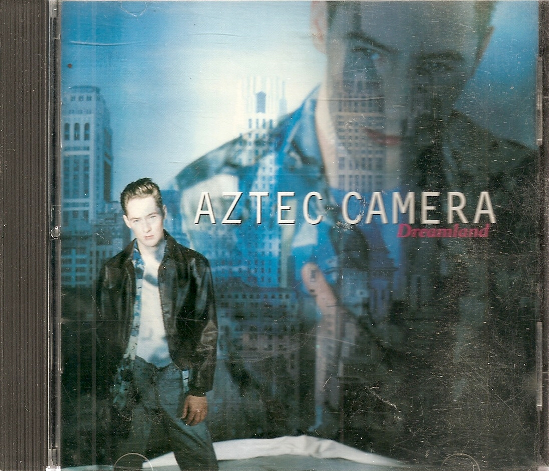 CD--Aztec Camera 	-	 Dreamland