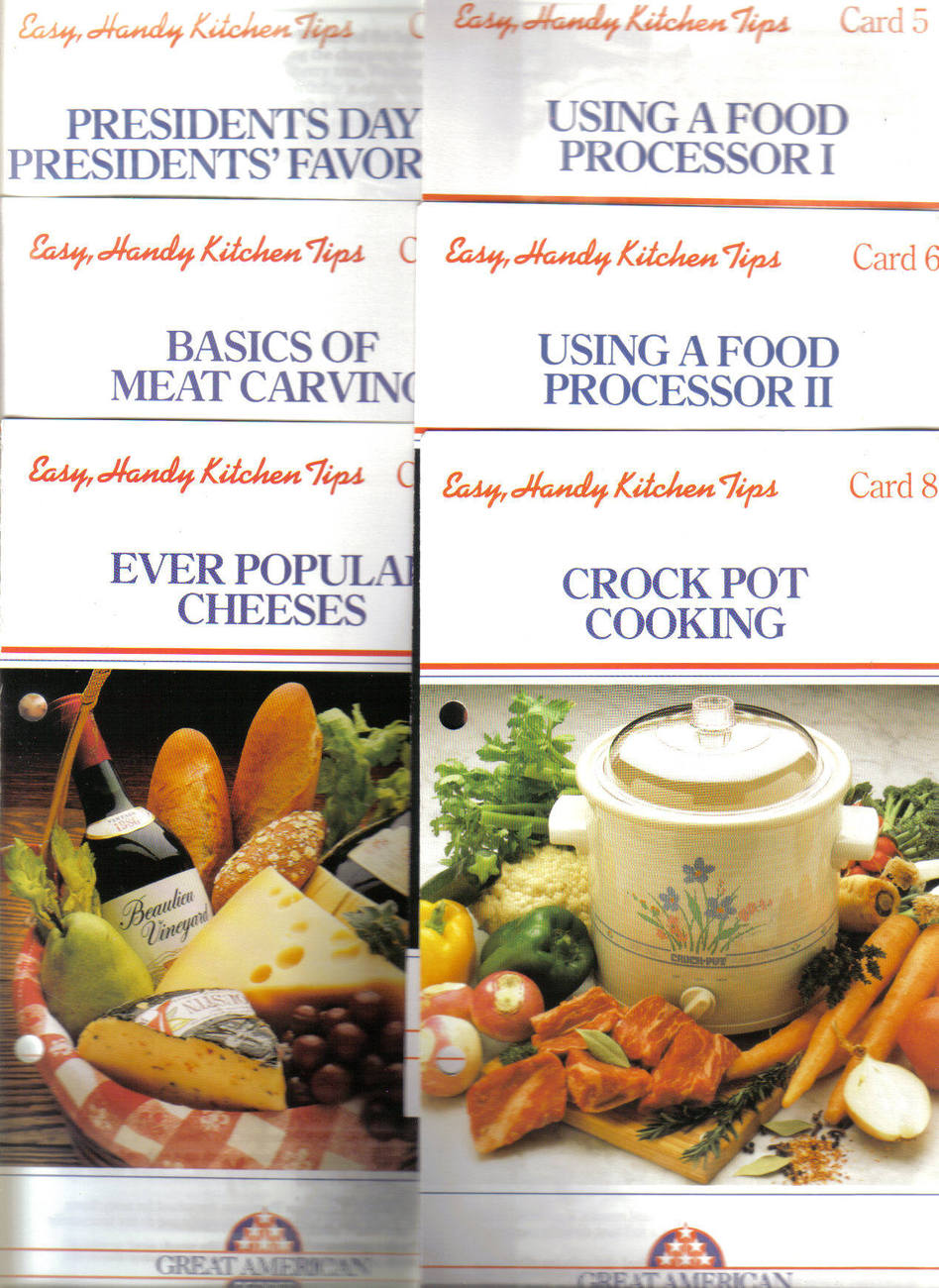6 Great American Recipes CARDS:PROCESSOR;CROCKPOT;CHEESES;MEAT CARVING;PRESIDENT