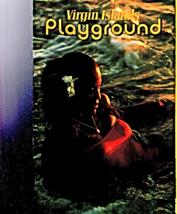 Virgin Islands Playground (1980 Edition) Book - $3.95
