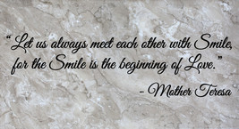 Mother Teresa Meet with a Smile Wall Quote Vinyl Sticker Decal (e) - $14.99+