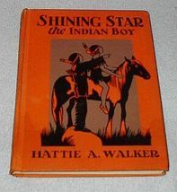Shining Star the Indian Boy Children's Old Vintage School Reader Book - $24.95