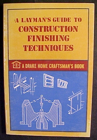 A layman s guide to construction finishing techniques