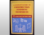 A layman s guide to construction finishing techniques thumb155 crop