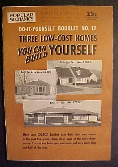 Three Low-Cost Homes You Can Build Yourself: Do-It-Yourself