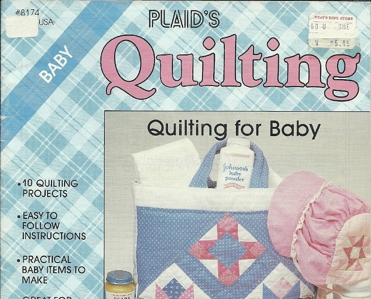 Plaids Quilting for Baby 10 Quilt Projects Hand Machine Diaper Tote
