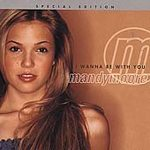 MANDY MOORE  (I Wanna Be with You)