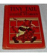 Tiny Tales and other Stories Children's Old 1929 School Reader Book - $19.95