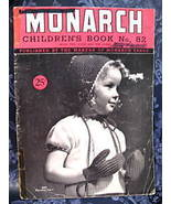 Vintage KNITTING Patterns 1941 MONARCH CHILDREN 2-6 YRS - $9.99