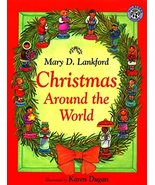 Christmas Around the World [Paperback] Lankford, Mary D.; Dugan, Karen a... - $4.61