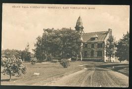 Stone Hall Northfield Seminary East Northfield MA Vintage Postcard ca 1910 - $6.69