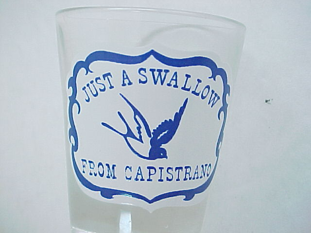 Vintage -Just a Swallow From Capistrano- California Souvenir Bird Shot Glass