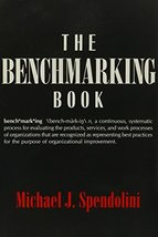 The Benchmarking Book Spendolini, Michael J. - $9.70