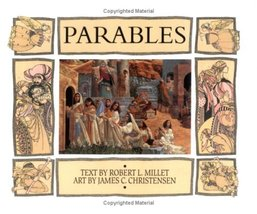 Parables and Other Teaching Stories Robert L. Millet and James C. Christ... - $19.99