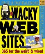 Wacky Web Sites Page-A-Day Calendar 2007 Workman Publishing - $19.80
