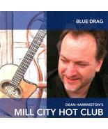 BLUE DRAG Music CD ● Dean Harrington's Mill City Hot Club ● Gypsy Jazz G... - $8.50