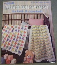 Leisure Arts Baby Wrappers! to Knit & Crochet Leaflet 397 - $4.46