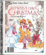 THE TWELVE DAYS OF CHRISTMAS (1983) A Little Golden Book EXCELLENT! - $9.99