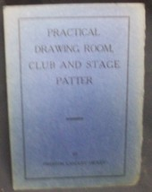Practical Drawing Room Club & Stage Patter  by Hickey Preston - $22.74