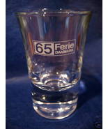 65 Ferie Danmark Shot Glass Souvenir Denmark Danish Collectible Collector  - $5.99