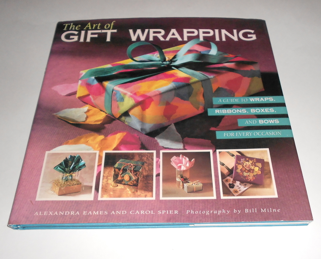 The Art of Gift Wrapping A Guide to Wraps, Ribbons, Boxes and Bows