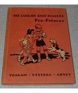 Laidlaw Pre Primer Old Vintage 1940 School Reader - $19.95