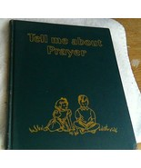 Tell Me About Prayer Rand McNally Co. 1956 Children's Book Mary Alice Jones - $9.41