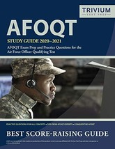 AFOQT Study Guide 2020-2021: AFOQT Exam Prep and Practice Questions for the Air