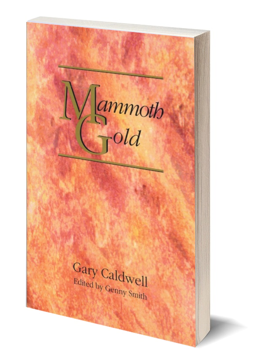 Mammoth Gold ~ Lost & Buried Treasure