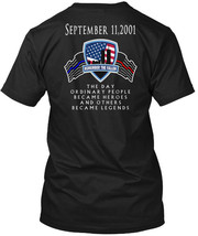 9/11 Remember The Fallen - September 11,2001 Day Hanes Tagless Tee T-Shirt - £17.56 GBP