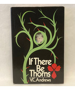 HC book If There Be Thorns by V.C. VC Andrews 1981 Book Club Edition BCE - $6.00