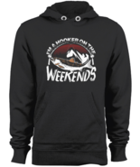 I'm A Hooker On The Weekends Pullover Hoodie Fishing Sweatshirt Black S-3XL - $43.95
