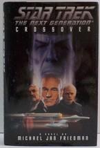 Star Trek TNG Crossover by Michael Jan Friedman HC DJ 1st Ed 1995 - $6.00