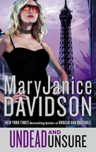 Undead And Unsure~MaryJanice Davidson~Book  #12 Betsy Undead Series~Hard... - $19.99