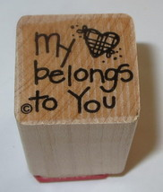 My Heart Belongs To You Rubber Stamp Love Close To My Heart #2 EUC Wood ... - $3.46