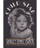 Child Star: An Autobiography by Shirley Temple Black - Hardcover - Very ... - $12.00