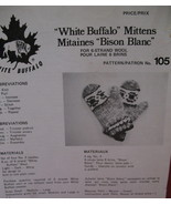 Vintage White Buffalo Mittens Mitts Knitting Pattern - $6.99